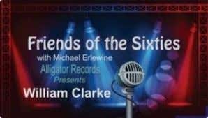 NEW Friends of the Sixt ies: W illiam Clarke Blues Harmonica Ace By Michael Erlewine Video