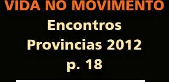 VIDA NO MOVIMENTO Encontros Provincias 2012 p. 18
