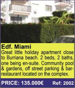 Edf. Miami Great little holiday apartment close to Burriana beach. 2 beds, 2 baths, one