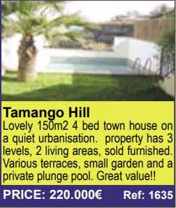 Tamango Hill Lovely 150m2 4 bed town house on a quiet urbanisation. property has 3