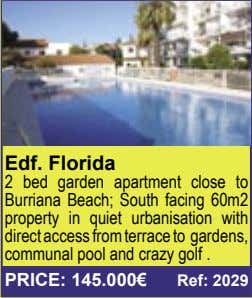 Edf. Florida 2 bed garden apartment close to Burriana Beach; South facing 60m2 property in
