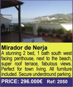 Mirador de Nerja A stunning 2 bed, 1 bath south west facing penthouse, next to