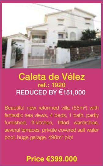 Caleta de Vélez ref.: 1920 REDUCED BY €151,000� Beautiful new reformed villa (55m 2 )