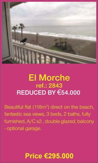 El Morche ref.: 2843 REDUCED BY €54.000� Beautiful flat (118m 2 ) direct on the