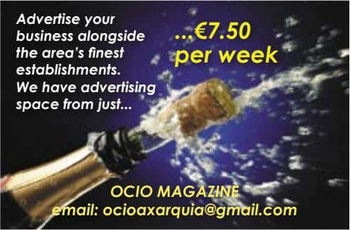 Advertise your business alongside the area's finest establishments. We have advertising space from just €7.50