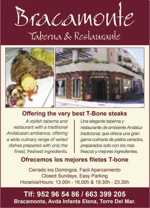 Bracamonte Taberna & Restaurante Offering the very best T-Bone steaks A stylish taberna and restaurant