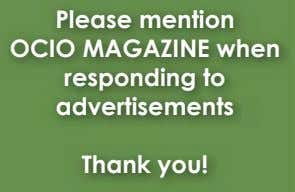 Please mention OCIO MAGAZINE when responding to advertisements Thank you!