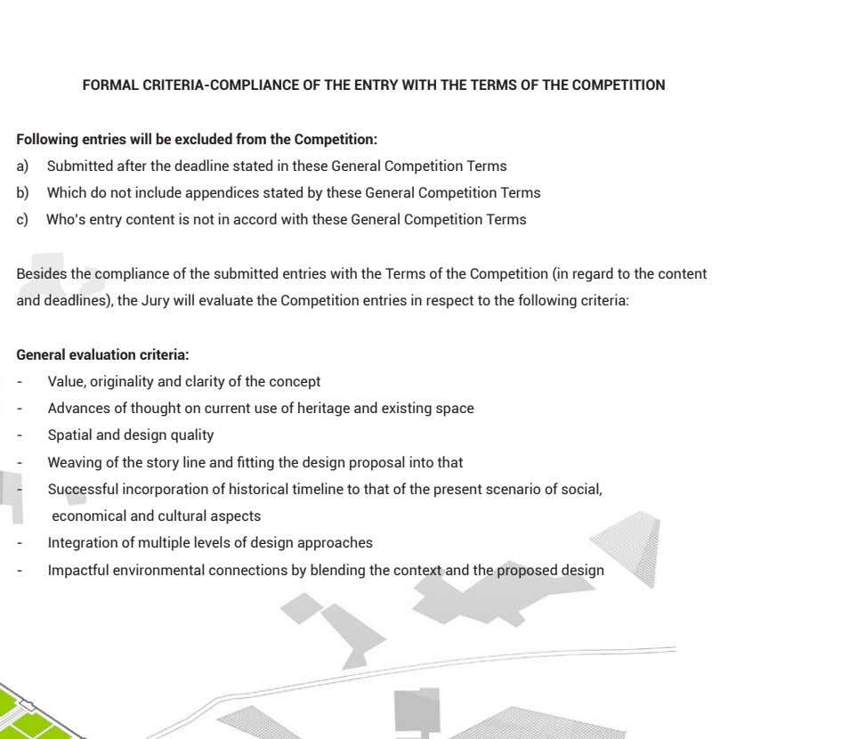 FORMAL CRITERIA-COMPLIANCE OF THE ENTRY WITH THE TERMS OF THE COMPETITION Following entries will be
