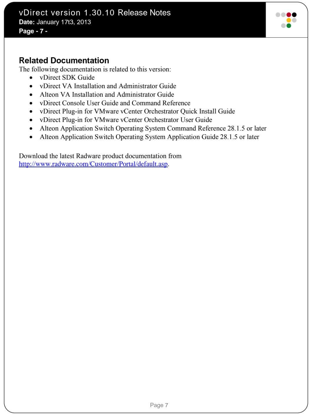 vDirect version 1.30.10 Release Notes Date: January 17t3, 2013 Page - 7 - Related Documentation