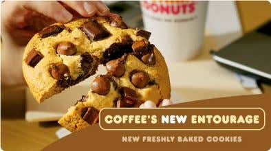 cake : 4.5 ounces Average bagel : 4 ounces Dunkin' Donuts Average cookie : 4.5 ounces