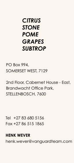 CITRUS STONE POME GRAPES SUBTROP PO Box 994, SOMERSET WEST, 7129 2nd Floor, Cabernet House