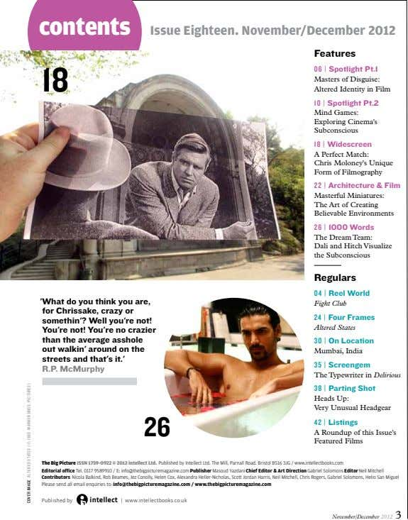 contents Issue Eighteen. November/December 2012 Features 06 | Spotlight Pt.1 18 Masters of Disguise: Altered