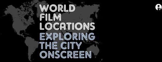 WORLD FILM LOCATIONS expLORINg The CITy ONSCReeN