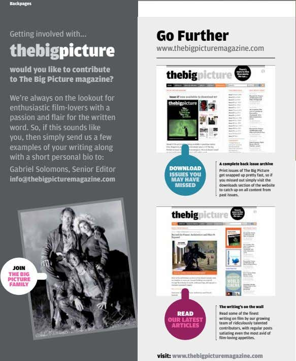 Backpages Getting involved with go Further thebigpicture www.thebigpicturemagazine.com would you like to contribute