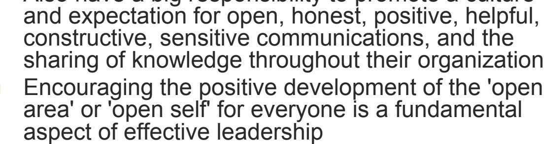 of the 'open area' or 'open self' for everyone is a fundamental aspect of effective leadership