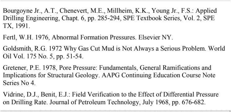 Bourgoyne Jr., A.T., Chenevert, M.E., Millheim, K.K., Young Jr., F.S.: Applied Drilling Engineering, Chapt. 6,