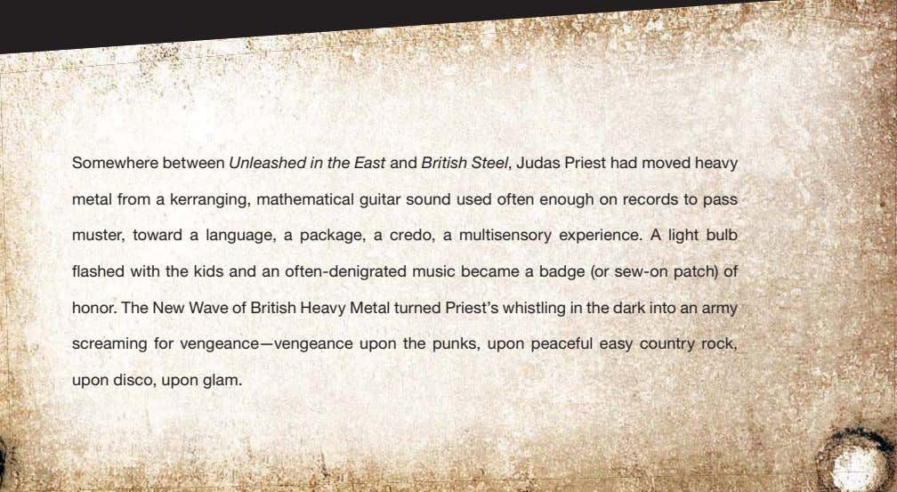 Somewhere between Unleashed in the East and British Steel, Judas Priest had moved heavy metal