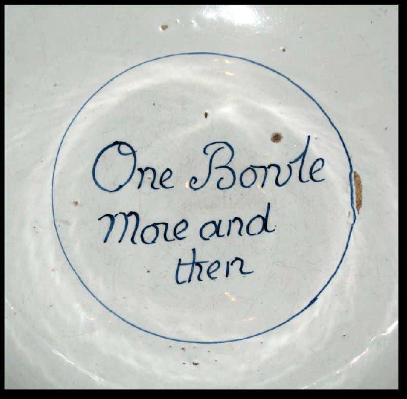 "Dutch Tin Glazed Earthenware Punch Bowl Marked ""One Bowle More and then"" c. 1750 -"