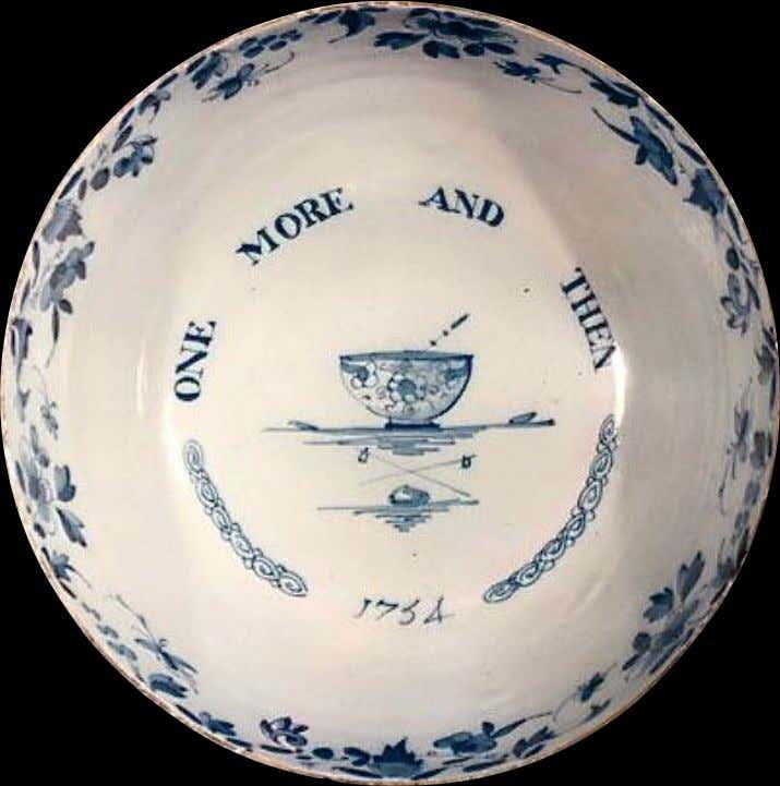 "English Tin Glazed Earthenware Punchbowl Marked ""ONE MORE AND THEN"" 1754 (Williamsburg)"