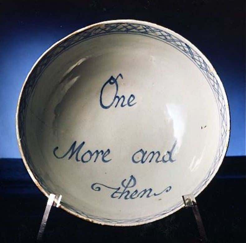 "English Tin Glazed Earthenware Punch Bowl Marked ""One More and then"" Mid 18th Century (Private"