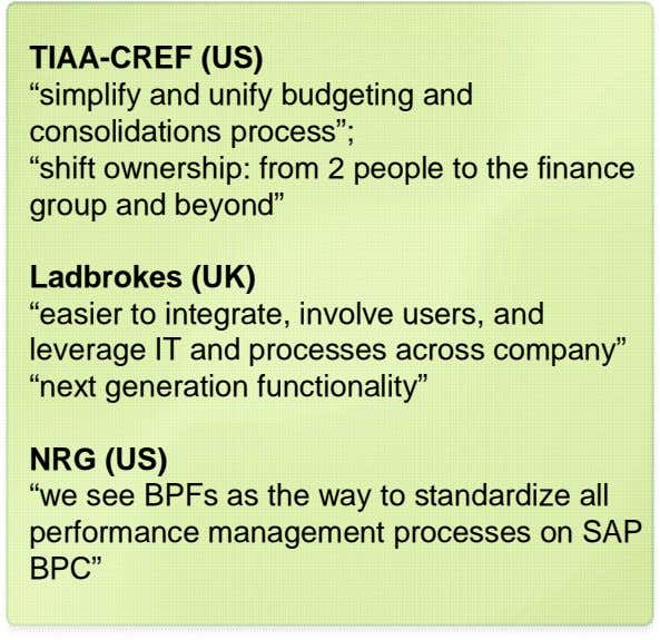 "Prepackaged TIAA-CREF application (US) functionality … ""simplify and unify budgeting and consolidations process"";"