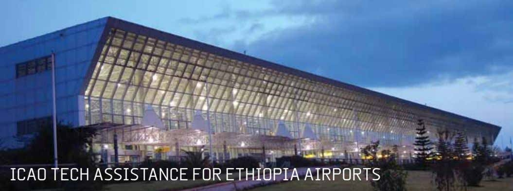 ICAO tECh ASSIStANCE fOR EthIOpIA AIRpORtS