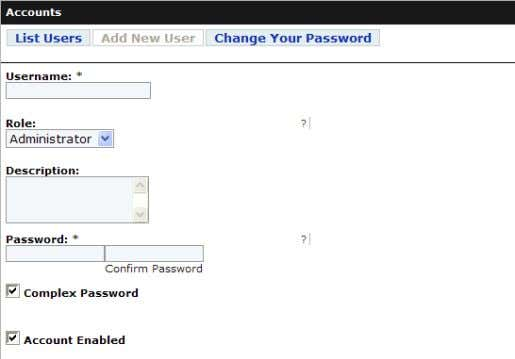 button will show the same form, without the username box. Figure 2.9 Adding a New User