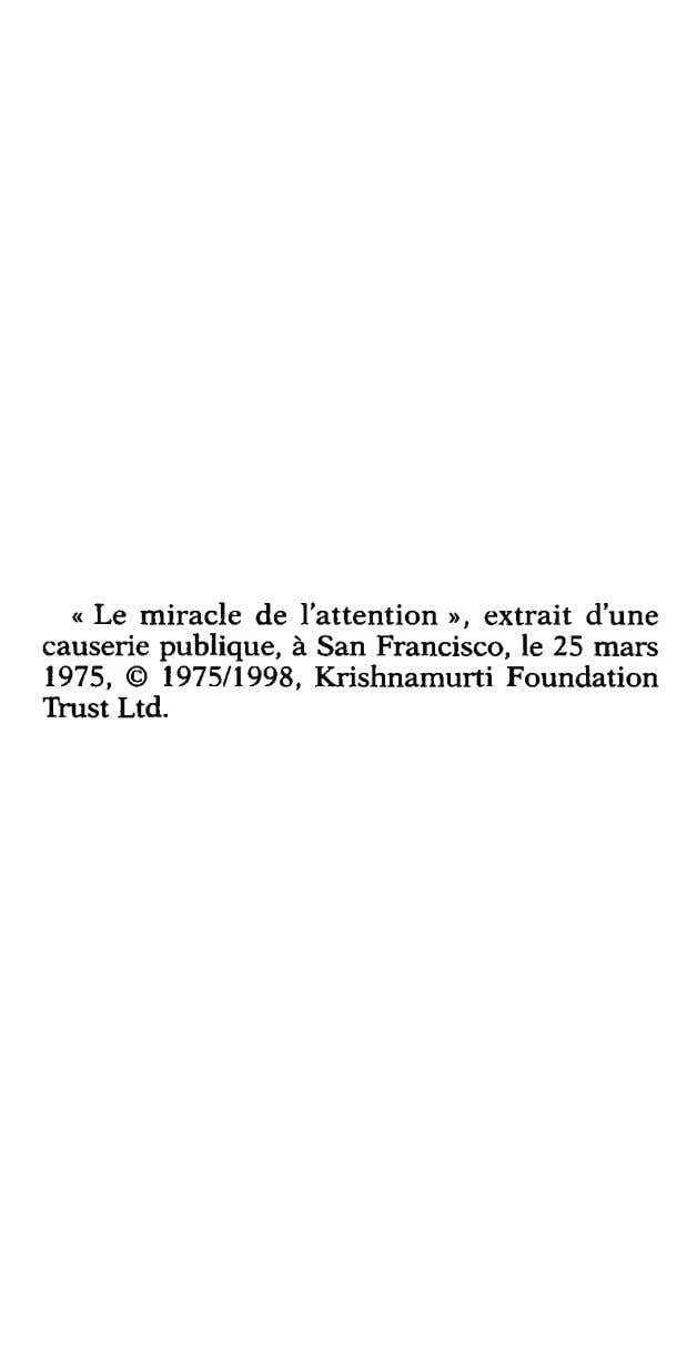 causerie 1975, « Le © miracle publique, 1975/1998, de à l'attention Krishnamurti San Francisco, »,