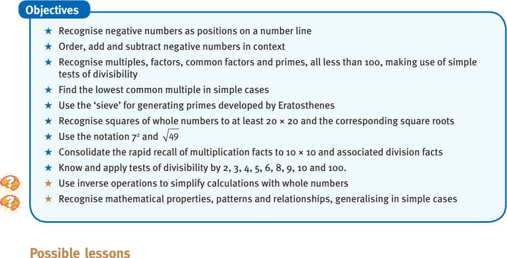 Objectives ★ Recognise negative numbers as positions on a number line ★ Order, add and