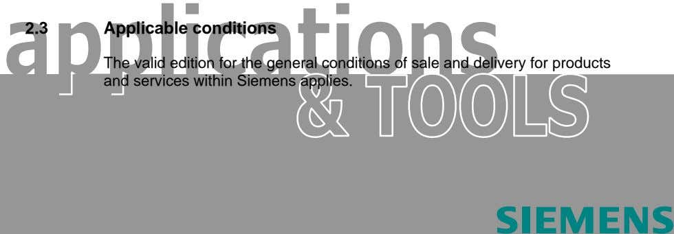 2.3 Applicable conditions The valid edition for the general conditions of sale and delivery for