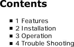 1 Features 2 Installation 3 Operation 4 Trouble Shooting