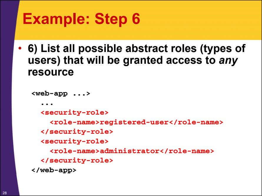 Example: Step 6 • 6) List all possible abstract roles (types of users) that will