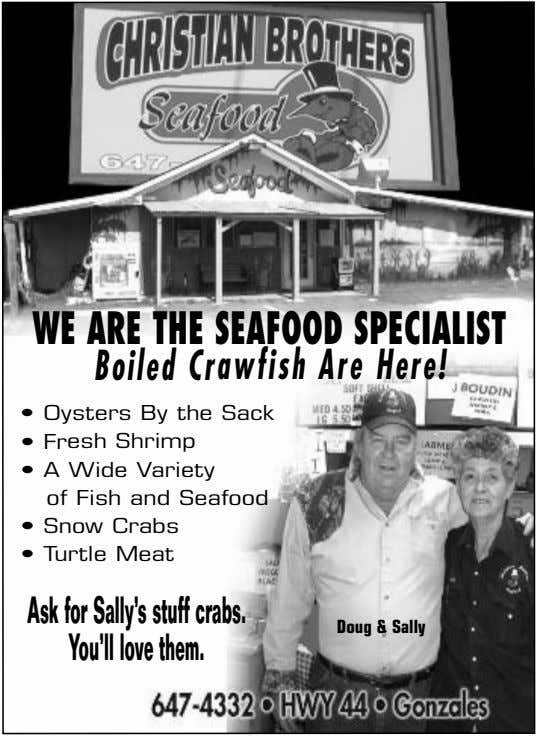 WE ARE THE SEAFOOD SPECIALIST Boiled Crawfish Are Here! • Oysters By the Sack •