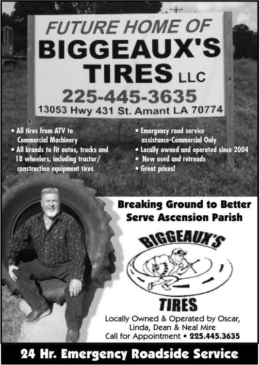 • All tires from ATV to Commercial Machinery • Emergency road service assistance-Commercial Only •