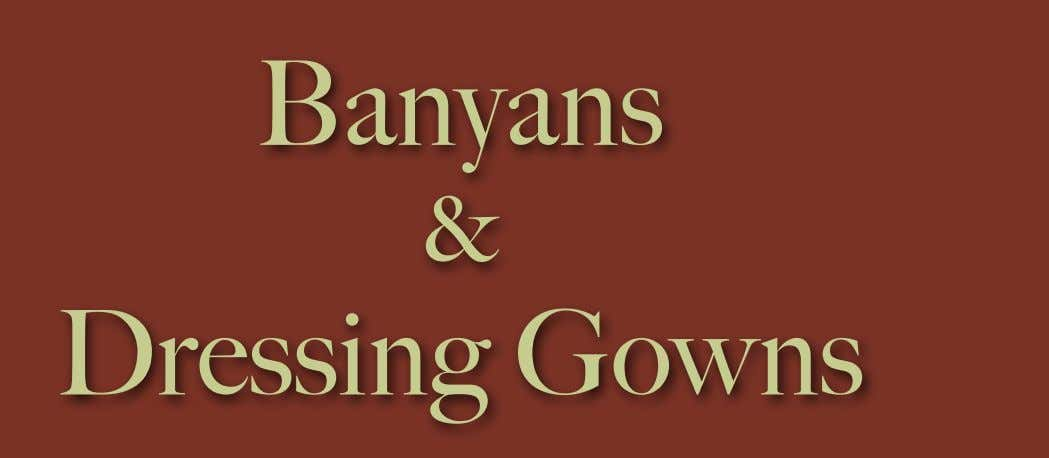 Banyans & Dressing Gowns