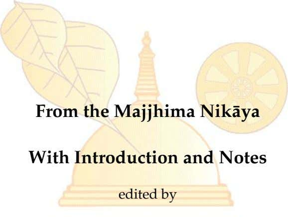 From the Majjhima Nikāya With Introduction and Notes edited by
