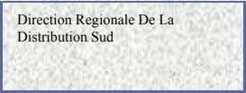 Direction Regionale De La Distribution Sud