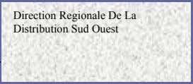 Direction Regionale De La Distribution Sud Ouest