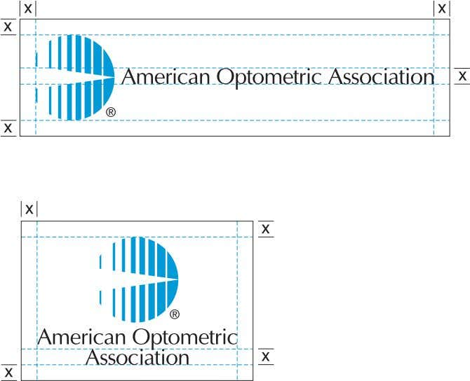 text or image should be placed within this area. Section 1: Logotype (continued) American Optometric Association