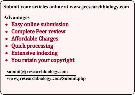 Submit your articles online at www.jresearchbiology.com Advantages Easy online submission Complete Peer review