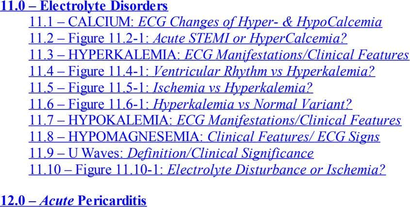 11.0 – Electrolyte Disorders 11.1 – CALCIUM: ECG Changes of Hyper- & HypoCalcemia 11.2 –