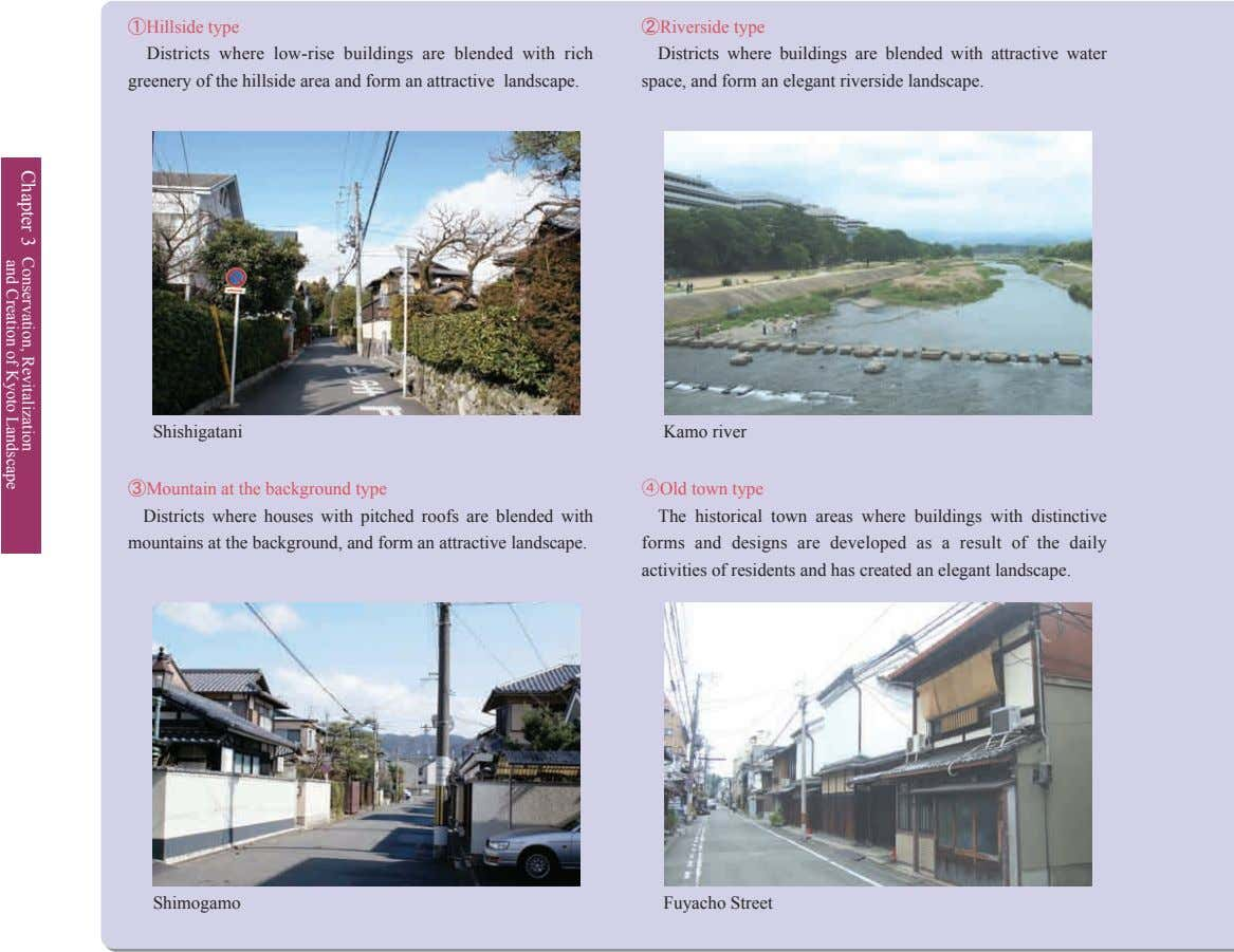 ①Hillside type Districts where low-rise buildings are blended with rich greenery of the hillside area