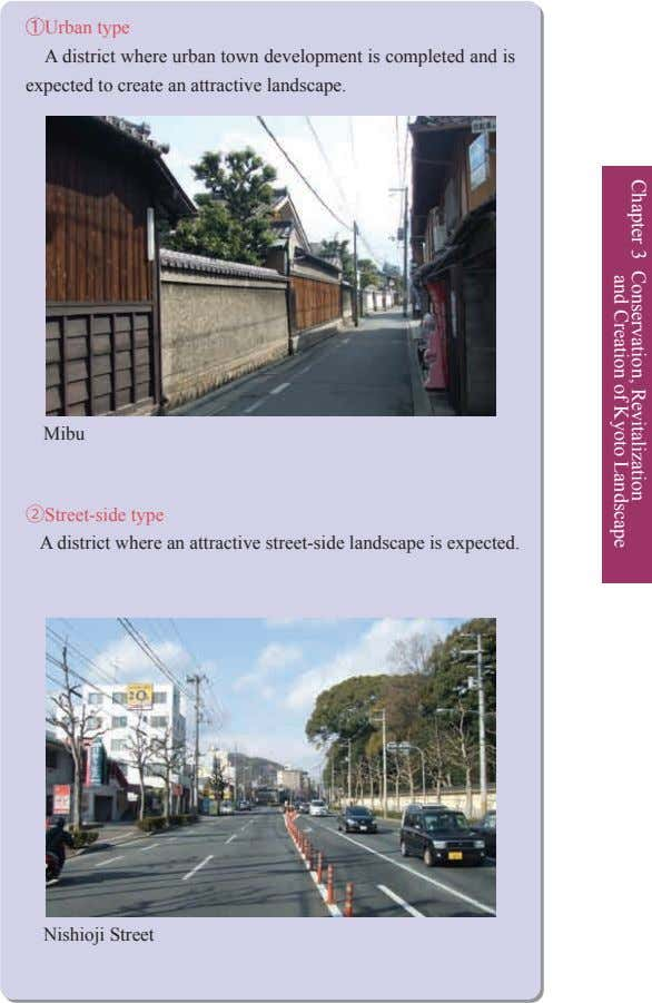 Chapter 3 Conservation, and Creation of Revitalization Kyoto Landscape ①Urban type A district where urban