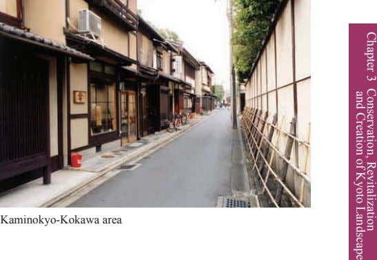 Chapter 3 Conservation, and Creation of Revitalization Kyoto Landscape Kaminokyo-Kokawa area