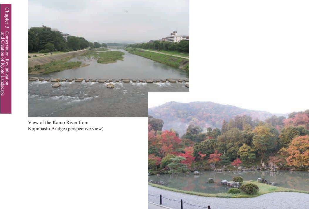 View of the Kamo River from Kojinbashi Bridge (perspective view) Chapter 3 Conservation, and Creation
