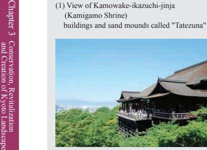 "(1) View of Kamowake-ikazuchi-jinja (Kamigamo Shrine) buildings and sand mounds called ""Tatezuna"" Chapter 3"