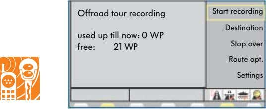 Start recording Offroad tour recording Destination used up till now: 0 WP Stop over free: