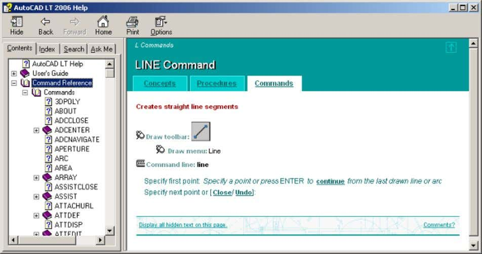 displays helpful information about using the Line command. Whenever you see underlined text, click it to