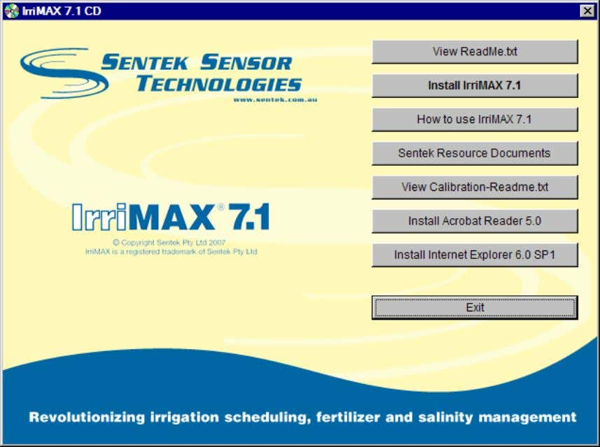 IrriMAX User Guide Using IrriMAX 3. Click on the View ReadMe.txt button and check for last