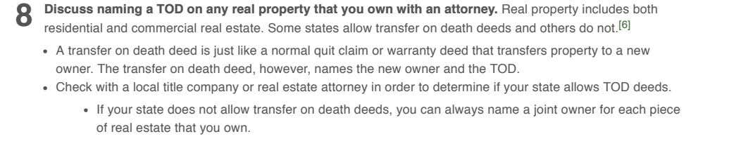 8 Discuss naming a TOD on any real property that you own with an attorney.